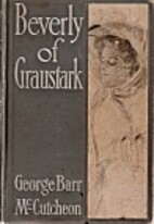 Beverly of Graustark by George Barr…