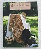 Spring Mill Days by Nancy Odom