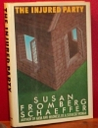 The injured party by Susan Fromberg…