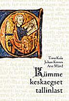 Kümme keskaegset tallinlast by Tiina…