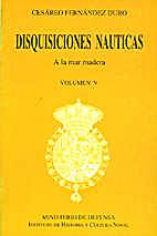 DISQUISICIONES NAUTICAS Volumen V: A la mar…