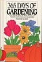 365 Days of Gardening: A Day-By-Day Book of…
