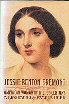 Jessie Benton Frémont : a biography by…
