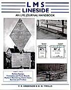 LMS Lineside: Pt. 2: An LMS Journal Handbook…