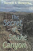 The Secret of Snake Canyon/Large Print (G K…