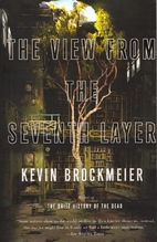 The View from the Seventh Layer by Kevin…