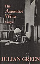 The Apprentice Writer by Julian Green