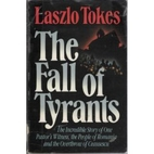 The Fall of Tyrants: The Incredible Story of…