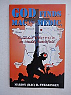 God Find Mac the Medic, Wounded WWII P.O.W.,…
