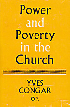 Power and poverty in the church by Yves…