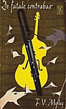 De fatale contrabas by F. V. Morley