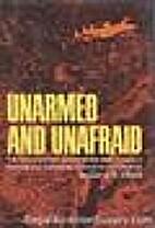 Unarmed and unafraid by Glenn B. Infield