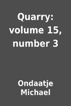 Quarry: volume 15, number 3 by Ondaatje…