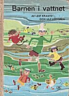 Barnen i vattnet by Leif Krantz