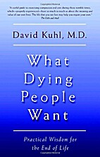What Dying People Want: Practical Wisdom for…