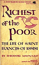 Richest of the Poor: The Life of Saint…