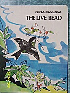 The Live Bead. Stories And Fairy Tales. by…