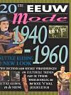 Nuttige kleding & new look: 1940-1960 by…