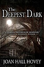 The Deepest Dark by Joan Hall Hovey