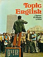 Topic English. A Short Intermediate Course…