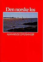 Den Norske Los; bind 1, Alminnelige…