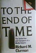To the End of Time: The Seduction and…