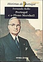 Portugal e o Plano Marshall by Fernanda…