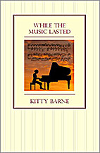 While the Music Lasted by Kitty Barne