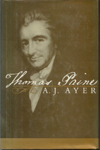 Thomas Paine by A. J. Ayer