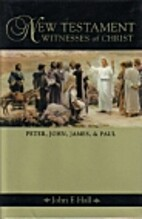 New Testament Witnesses of Christ: Peter,…