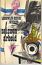 Seizoenarbeid : verhalen by Lodewijk-Henri…