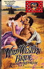 Wild Western Bride by Rosalyn Alsobrook