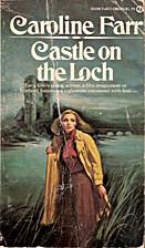 Castle on the loch by Caroline Farr