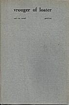Vrouger of loater : gedichten by Saul van…