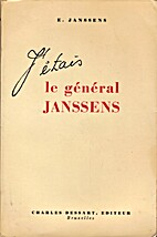 J'étais le général Janssens by E Janssens