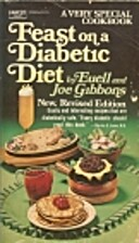 Feast on a Diabetic Diet by Euell Gibbons