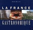La France Gastronomique by Anne Willan