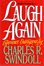 Laugh Again: Experience Outrageous Joy : A…