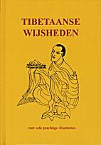 Tibetaanse wijsheden by Drs. Hans P. Keizer