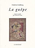 La Guêpe by Charlotte Goldberg