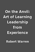 On the Anvil: Art of Learning Leadership…