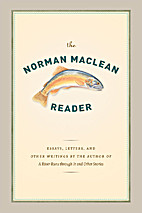The Norman Maclean Reader by Norman Maclean