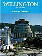 Wellington in colour by Susanne Emanuel