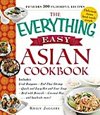 The Everything Easy Asian Cookbook by Kelly…