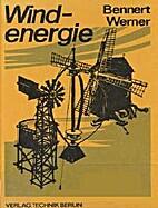 Windenergie by Wulf Bennert