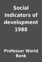 Social Indicators of development 1988 by…