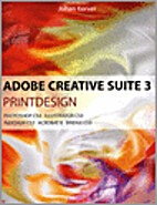 Adobe Creative Suite 3 printdesign by Johan…