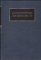 A Commentary on Romans 1-8 by David P. Kuske