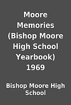 Moore Memories (Bishop Moore High School…