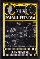 The men who invented Broadway : Damon…